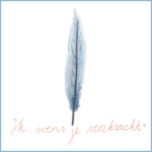 Ik wens je Veerkracht | Ansichtkaart | 10 x 10 cm | Veldjuwelen